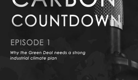 Why the Green Deal needs a strong industrial climate plan